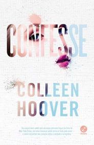 Livro - Confesse - Colleen Hoover