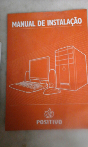 Manual De Instalação  Computador  Positivo