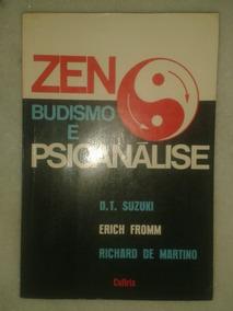 Zen Budismo E Psicanálise - D. T. Suzuki - Erich Fromm
