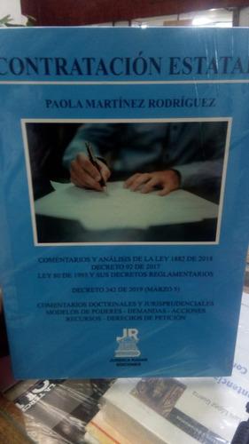 Contratación Estatal. Martínez Rodríguez. Jurídica Radar