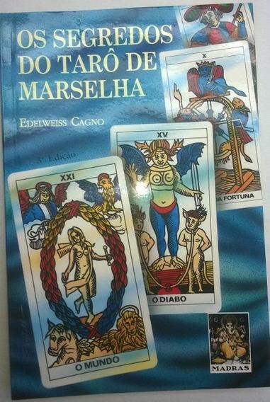 Os Segredos Do Tarô De Marselha - Com Lâminas - Esoterismo