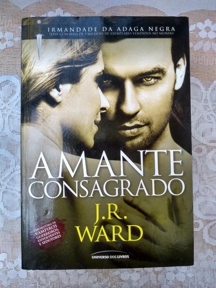 Amante Consagrado - J.r. Ward