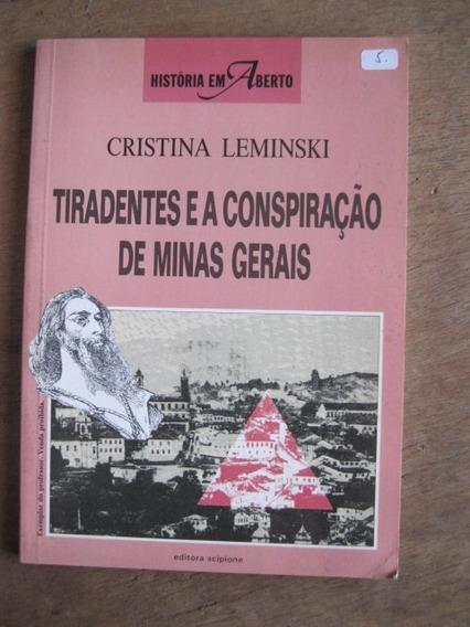 Livro: Tiradentes E A Conspiração De Minas Gerais