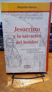 Jesucristo Y La Salvacion Del Hombre
