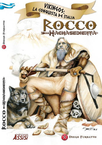 Imagen 1 de 9 de Rocco Hachasediente. Vikingos La Conquista De Italia