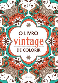 O Livro Vintage De Colorir