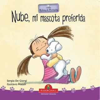 ** Nube , Mi Mascota Preferida ** Sergio De Giorgi