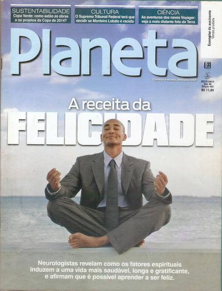 Revista Planeta A Receita Da Felicidade Janeiro 2013.