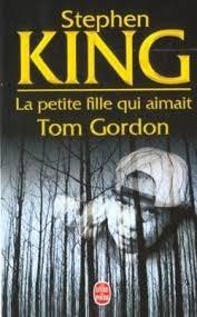 La Petite Fille Qui Aimait Tom Gordon (livro De Bolso)