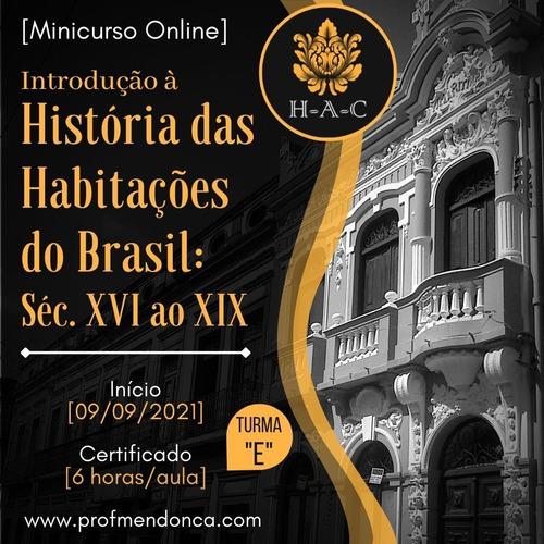 Imagem 1 de 2 de História Das Habitações Do Brasil Séc Xvi Ao Xix