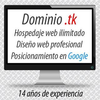 Dominio .tk + Hospedaje Web + Diseño + Posicionamiento Web