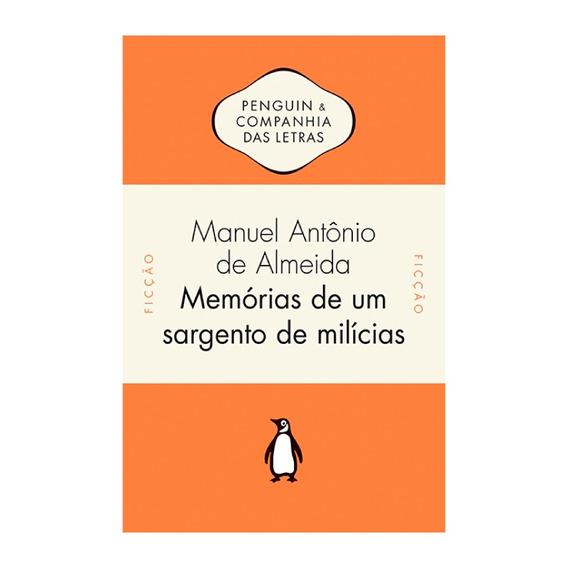 Livro Memórias De Um Sargento De Milícias - M. A. De Almeida