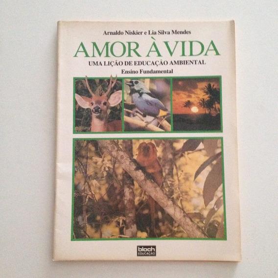 Livro Amor À Vida Educação Ambiental Ensino Fundamental C2
