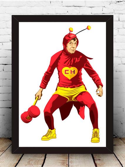 Poster Quadro Chapolin Moldura Com Vidro 33x43 Cm #1
