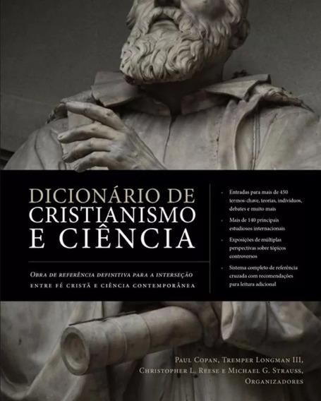Dicionário De Cristianismo E Ciência Livro
