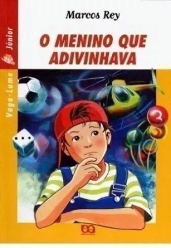 Livro O Menino Que Adivinhava