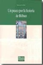* Un Paseo Por La Historia De Bilbao - Cava, Maria Jesus
