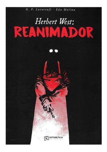 Herbert West Reanimador - Lovecraft - Ed. Historieteca