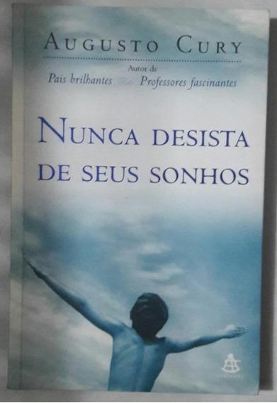 Livro Nunca Desista De Seus Sonhos/ Augusto Cury