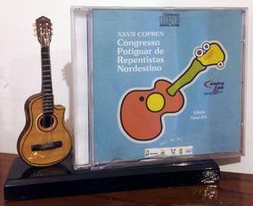 Cd - Xxvii Congresso Potiguar De Repentistas (natal-rn)