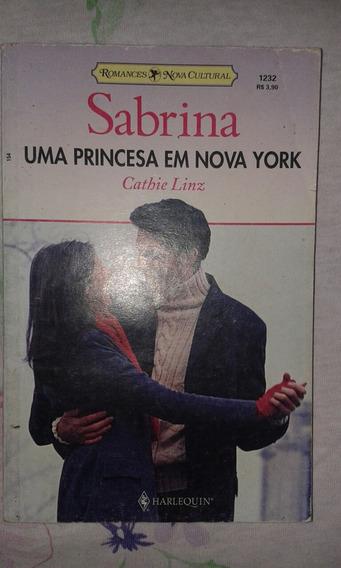 Romance Sabrina - Uma Princesa Em Nova York De Cathie Linz