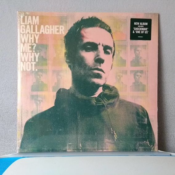 Liam Gallagher Why Me Why Not Pronta Entrega Já Chegou !!!