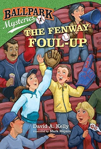 The Fenway Foul-up : David A Kelly