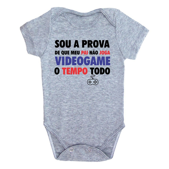 Body Sou A Prova Que Papai Não Joga Videogame O Tempo Todo