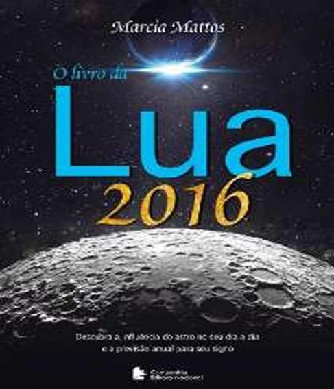 Livro Da Lua 2016, O