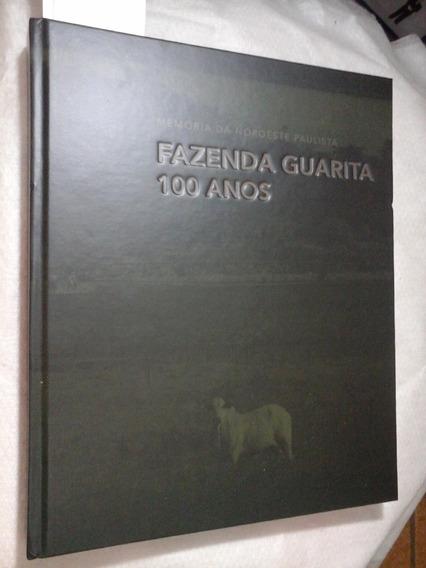 Historia E Memoria Fazenda Guarita Noroeste Paulista 1918-2