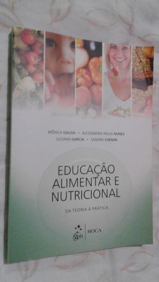 Educação Alimentar E Nutricional Da Teoria A Prática