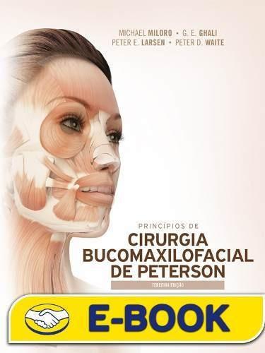 Princípios De Cirurgia Bucomaxilofacial De Peterson, 3ª Ed