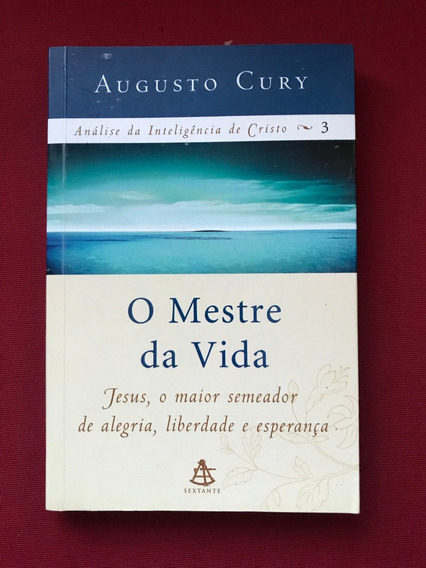 Livro - O Mestre Da Vida - Augusto Cury - Seminovo