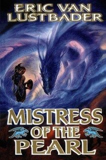 Mistress Of The Pearl : Eric Van Lustbader