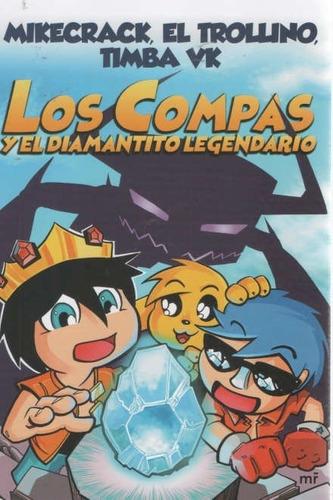 Compas Y El Diamantito Legendario, Los - Vv.aa