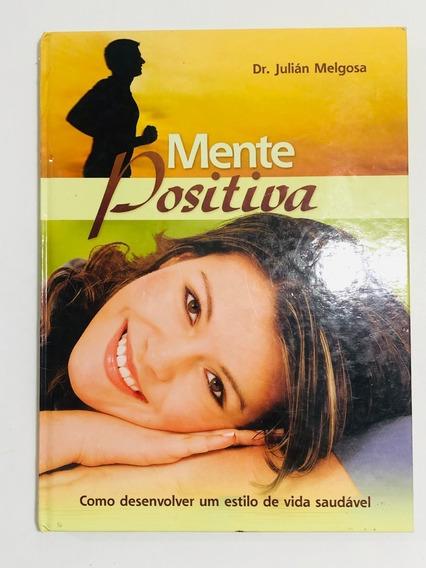 Livro Mente Positiva - Dr. Julian Melgosa (perfeito Estado)