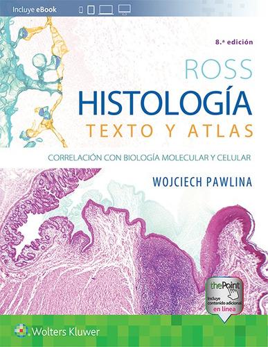 Imagen 1 de 2 de Pawlina - Ross. Histología: Texto Y Atlas (8va Ed. 2020)