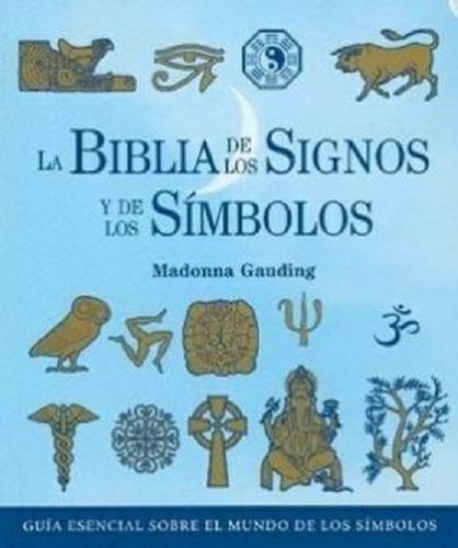Biblia De Los Signos Y De Los Simbolos