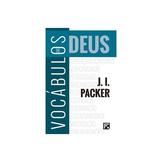 Vocábulos De Deus - J. I. Packer / Ed. Fiel