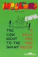 The Cow Went To The Swamp - Vaca Foi Pro Brejo, A