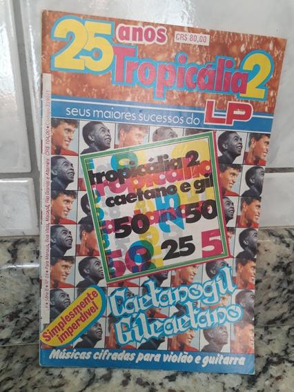Revista Cifra Lp - 25 Anos Tropicália 2 Rara Com Cifra Bonus