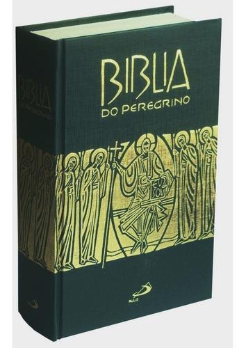 Bíblia Do Peregrino (capa Dura)
