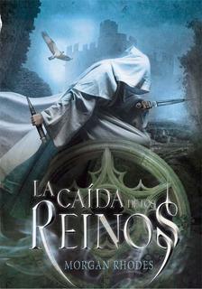 La Caida De Los Reinos - Libro 1 - Morgan Rhodes