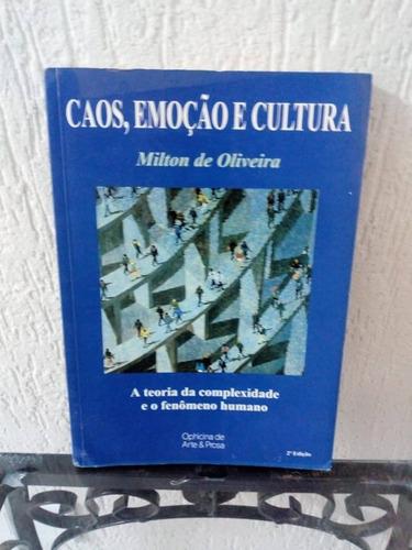 Livro Caos Emoção E Cultura