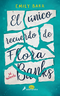 Unico Recuerdo De Flora Banks, El