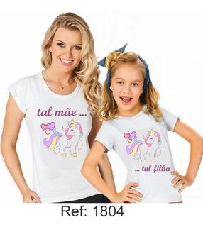 Tal Mãe Tal Filha Unicornio Kit C/2 Camisetas Personalizadas