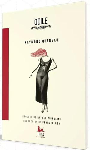 Odile - Raymond Queneau - Envío Gratis Caba (*)