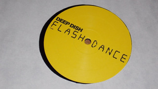 Deep Dish - Flashdance ( Chopstick & Johnjon Remix ) Limited