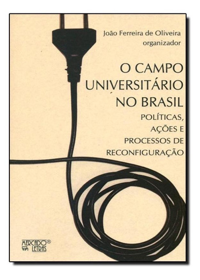 Campo Universitário No Brasil, O