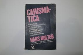 Carismática - Hans Holzer - Frete Grátis